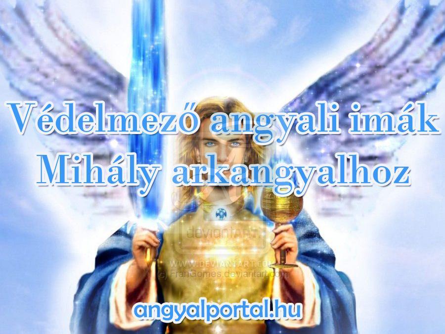 Védelmező angyali imák Mihály arkangyalhoz